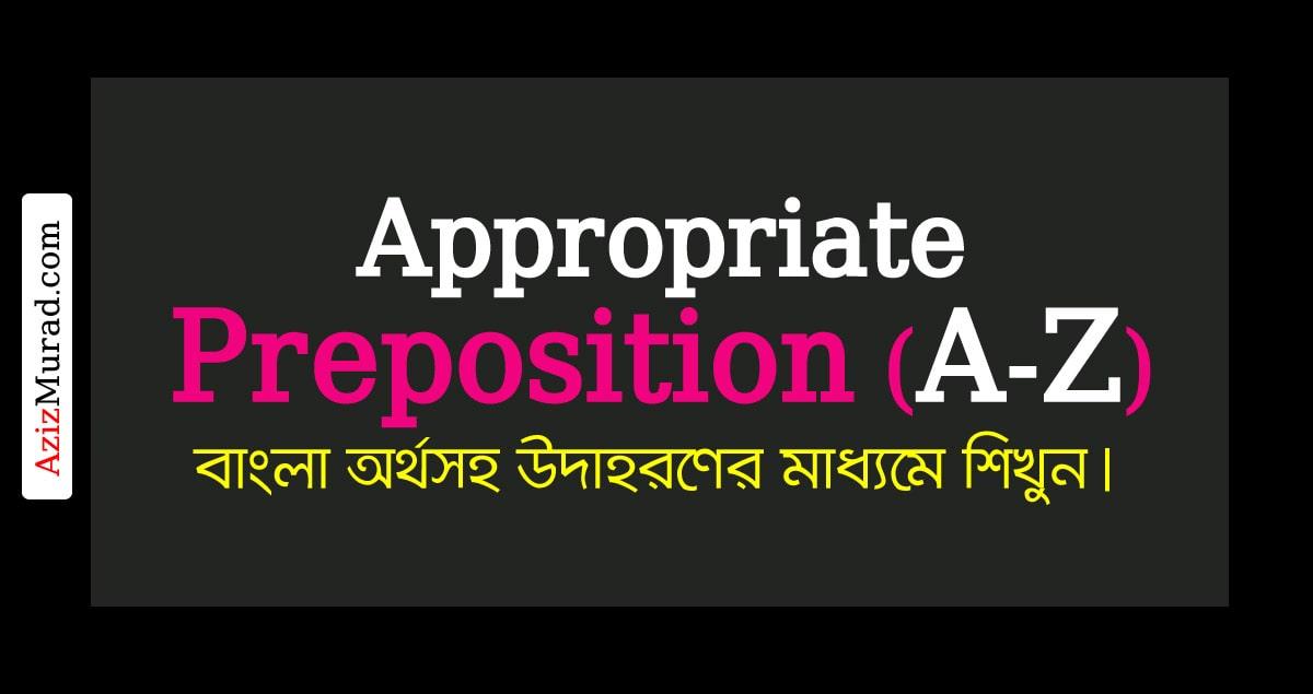 APPROPRIATE-PREPOSITION