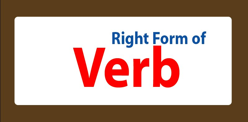 right form of verb